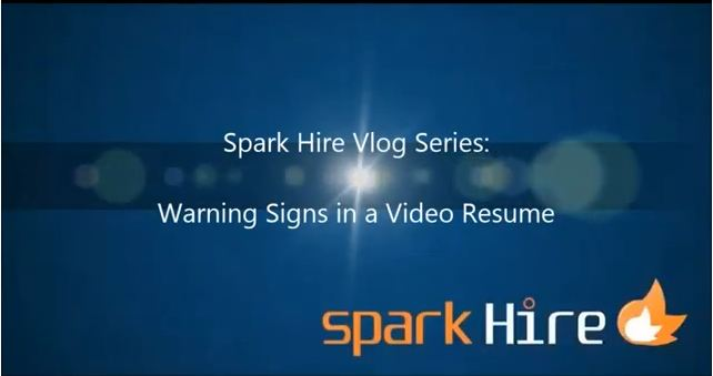 Warning Signs in a Video Resume