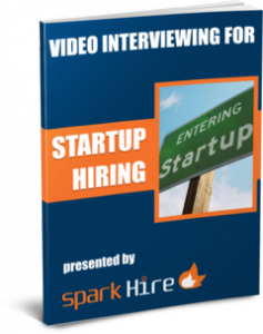 Video Interviewing for Startup Hiring
