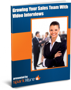 Growing Your Sales Team With Video Interviews