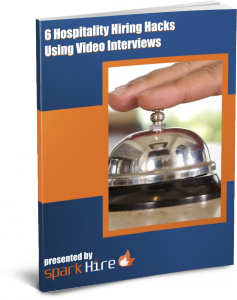 6 Hospitality Hiring Hacks Using Video Interviews