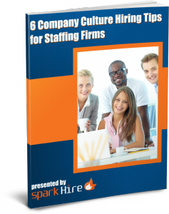 Company Culture Hiring Tips for Staffing Firms