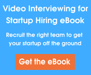 Video Interviewing For Startup Hiring eBook Banner