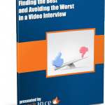 Finding the Best and Avoiding the Worst in a Video Interview