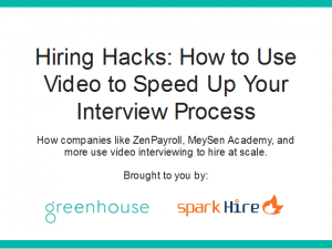 Hiring Hacks: How to Use Video to Speed Up Your Interview Process