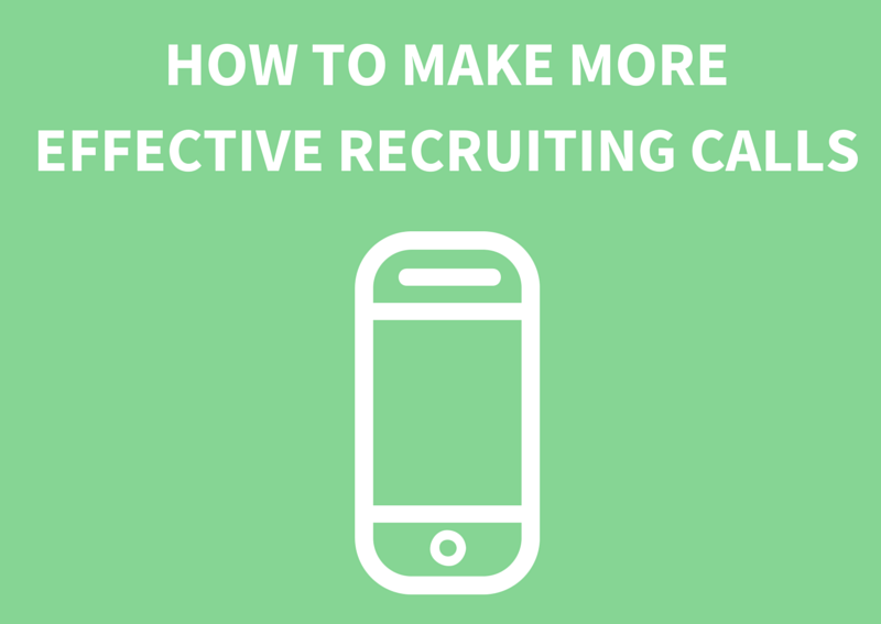 MakeMoreEffectiveRecruitingCalls