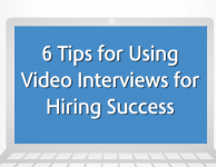 6 Tips for Using Video Interviews for Hiring Success Infographic