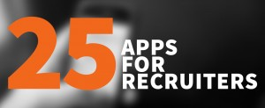 25 Apps for Recruiters