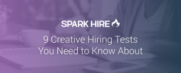 9 Creative Hiring Tests You Need to Know About