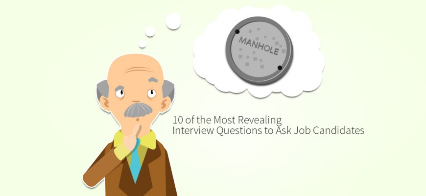 10 of the most revealing interview questions to