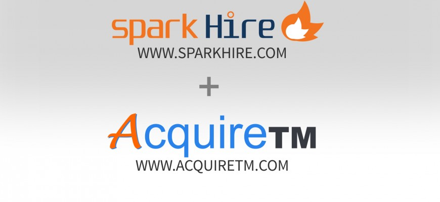 Spark Hire and AcquireTM Integration