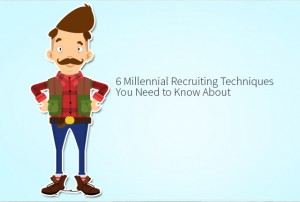 6-millennial-recruiting-techniques-you-need-to-know-about-C