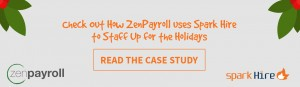 Spark-Hire-ZenPayroll-Holiday-Hiring