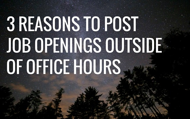 Spark-Hire-3-Reasons-To-Post-Job-Openings-Outside-Of-Office-Hours