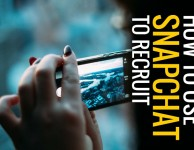 Spark-Hire-How-To-Use-Snapchat-To-Recruit-2