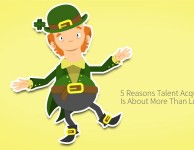 5 Reasons Talent Acquisition Is About More Than Luck (2)