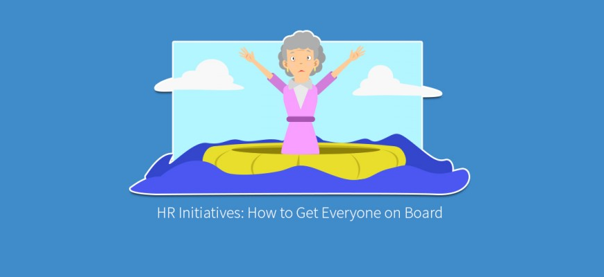 HR Initiatives- How to Get Everyone on Board
