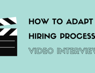 How To Adapt Your Hiring Process For Video Interviewing