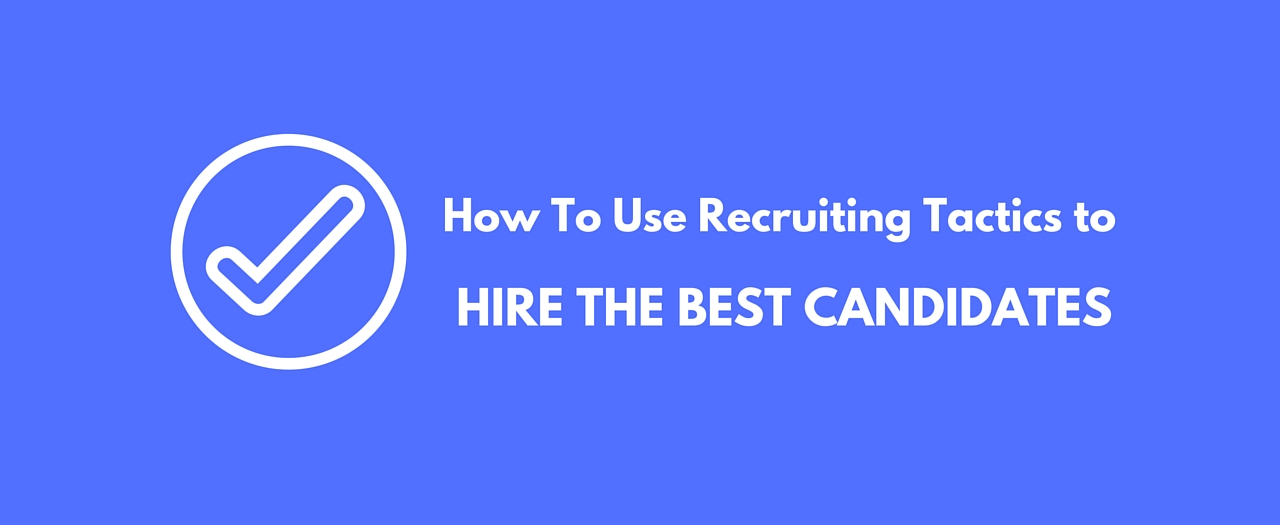 how to hire the right candidate How to hire the right people for your small business  get the right people and  the job description is the first thing that a candidate usually encounters when.