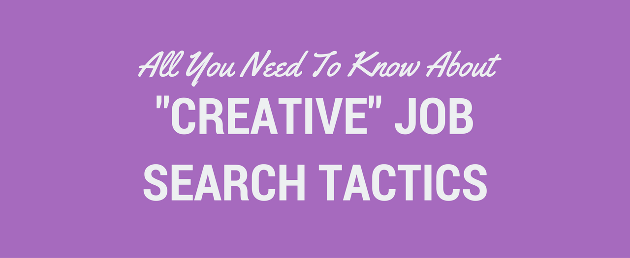 Creative Job Search Tactics