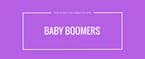 Hire Baby Boomers