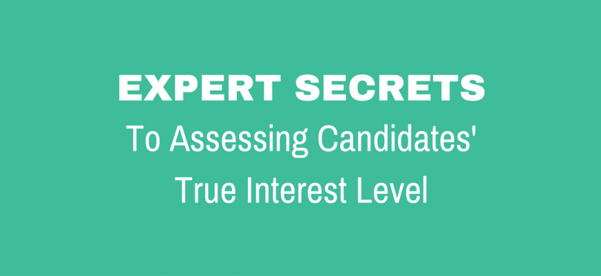 Assessing Candidate Interest Level