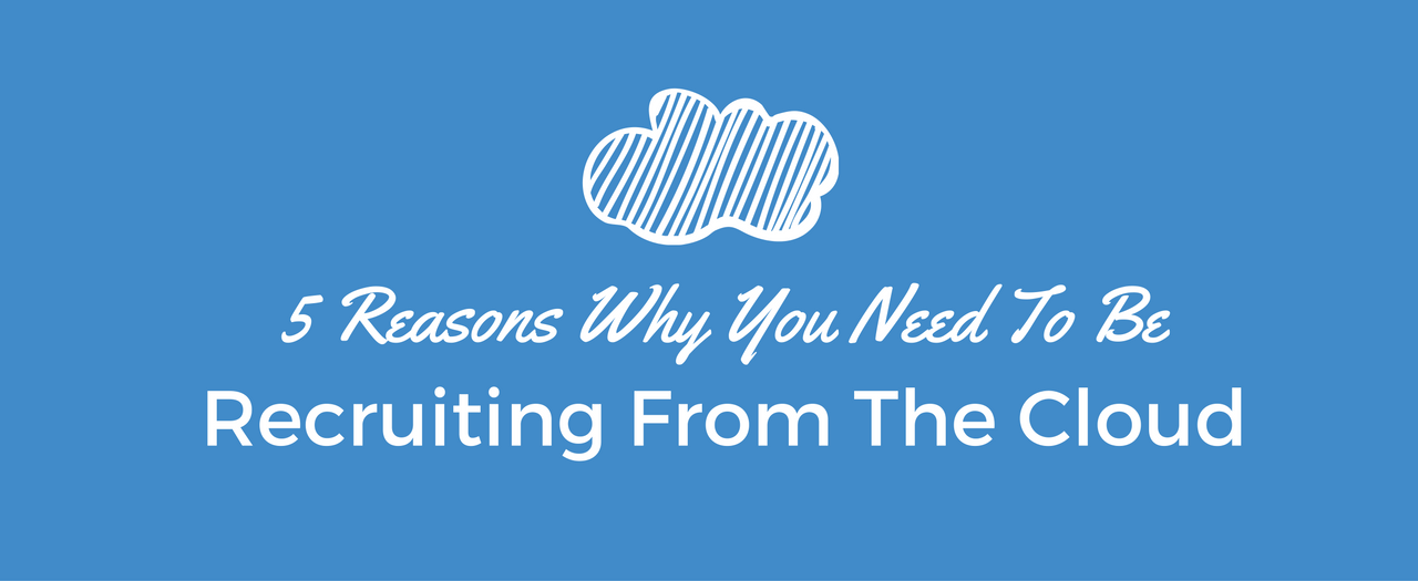 Recruiting From The Cloud