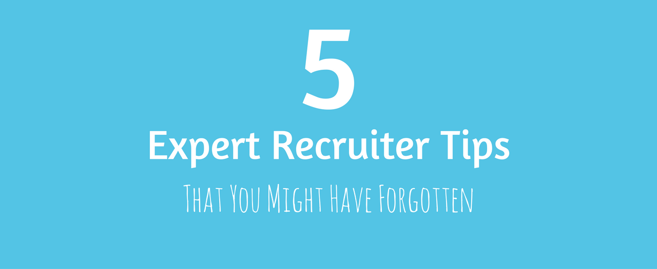 Expert Recruiter Tips