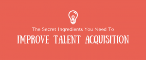 Improve Talent Acquisition