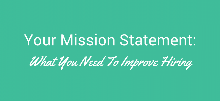 Mission Statement for Hiring