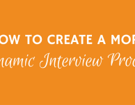 Dynamic Interview Process