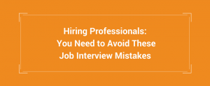 Avoid These Job Interview Mistakes