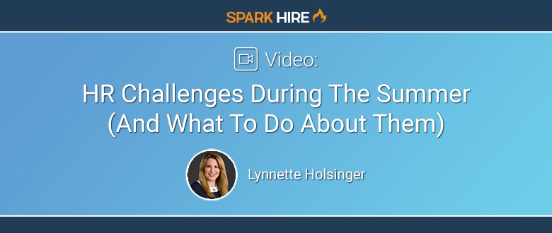 HR Challenges During The Summer