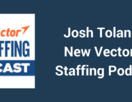 NewVector IT Staffing Podcast with Josh Tolan