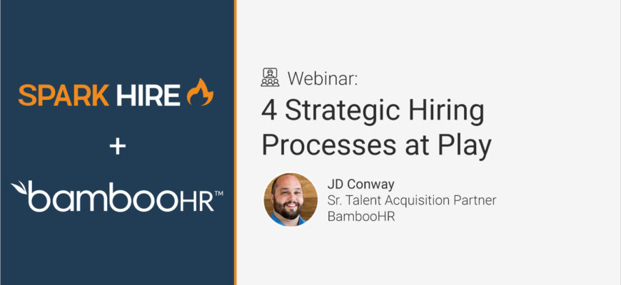 4 Strategic Hiring Processes at Play