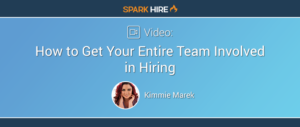 How to Get Your Entire Team Involved in Hiring