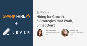 Hiring for Growth - 5 Strategies that Work, 5 that Don't