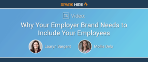 Why Your Employer Brand Needs to Include Your Employees
