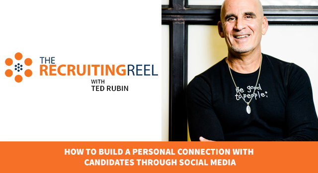 Social Media Recruiting with Ted Rubin