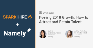 Fueling 2018 Growth: How to Attract and Retain Talent