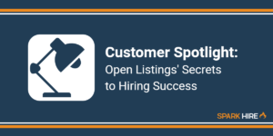 Customer Spotlight_ Open Listings' Secrets to Hiring Success