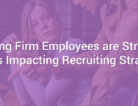 Stressed Staffing Firm Employees Impacting Recruiting Strategies