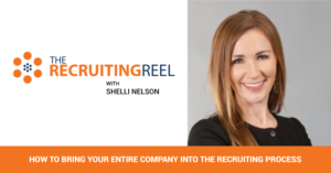 How to Bring Your Entire Company Into the Recruiting Process