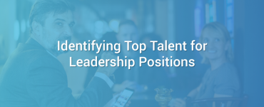 Identifying Top Talent for Leadership Positions