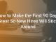 How to Make the First 90 Days Great So New Hires Will Stick Around