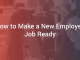 How to Make a New Employee Job Ready