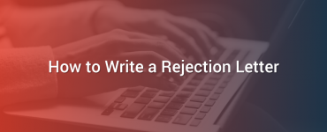 How to Write a Rejection Letter
