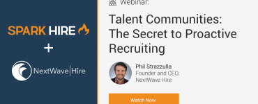 Talent Communities: The Secret to Proactive Recruiting Watch