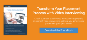 Transform Your Placement Process with Video Interviewing