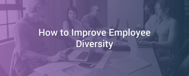 How to Improve Employee Diversity
