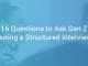16 Interview Questions to Ask Gen Z During a Structured Interview